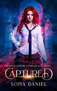 Captured: A Reverse Harem Paranormal Academy Bully Romance