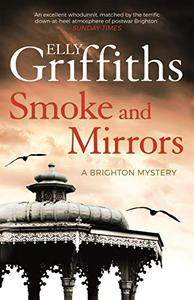 Smoke and Mirrors: gripping historical mystery from the bestselling author of The Stranger Diaries