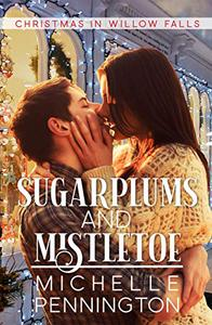 Sugarplums and Mistletoe