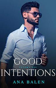 Good Intentions: Volume Two