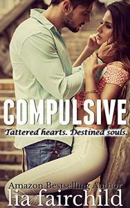 Compulsive (Liar Duet Book 1): A Forbidden Romance