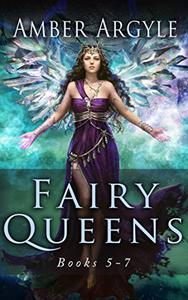 Fairy Queens Saga: Books 5-7