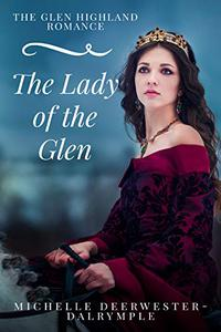 The Lady of the Glen: The Glen Highland Romance