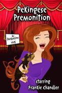 Pekingese Premonition