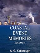 Coastal Event Memories, Volume IV