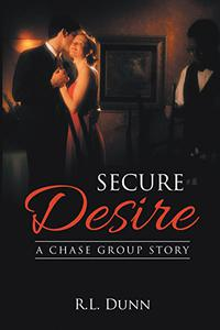 Secure Desire: A Chase Group Story