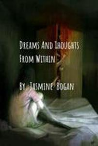 Dreams And Thoughts From Within