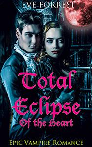 Total Eclipse of the Heart: Paranormal Romance