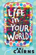 Life in Your World