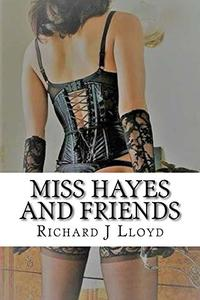 Miss Hayes and Friends