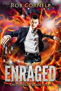 Enraged: An Urban Fantasy Novel
