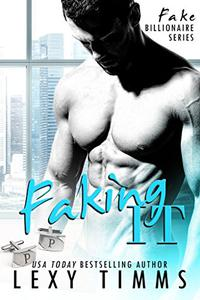 Faking It: BBW Billionaire Romance