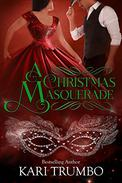A Christmas Masquerade: A Christmas Short Story