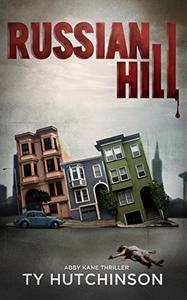 Russian Hill: CC Trilogy Book 1