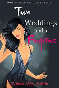 Two Weddings and a Fugitive