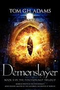 Demonslayer: Book 2 in The Psychonaut Trilogy