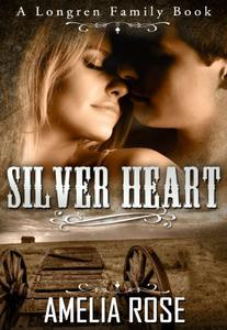 Mail Order Bride - Silver Heart (Historical Western Cowboy Romance)