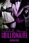 Accidentally Married to the Billionaire - Part 1