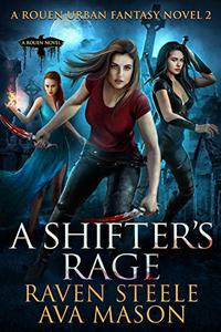 A Shifter's Rage: A Gritty Urban Fantasy Novel