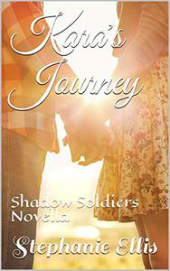 Kara's Journey: Shadow Soldiers Novella