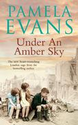 Under an Amber Sky: Family, friendship and romance unite in this heart-warming wartime saga