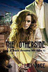 The Otherside: A Dark Dreams Novella #2