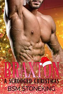 Braxton  - A Scrooged Christmas