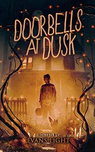 Doorbells at Dusk: Halloween Stories