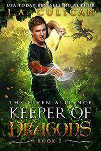 Keeper of Dragons: The Elven Alliance