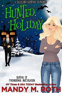 Hunted Holiday: A Vampire Romance