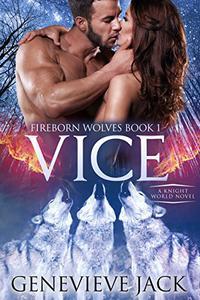 Vice: A Knight World Novel