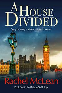A House Divided: A tense and timely political thriller
