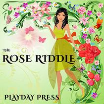 The Rose Riddle: A Fairy Tale for Young Imaginations