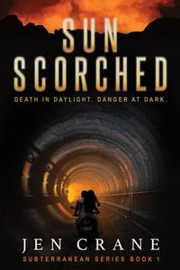 Sunscorched: A Post-Apocalyptic Thriller