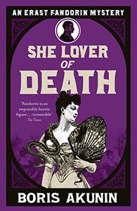 She Lover Of Death: Erast Fandorin 8