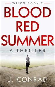 Blood Red Summer: A Thriller