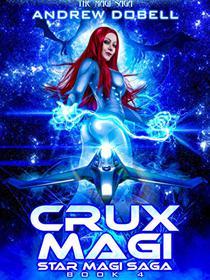 Crux Magi: A Space Opera Fantasy Adventure