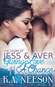 The Story of JESS and AVER: Giving Love a Chance