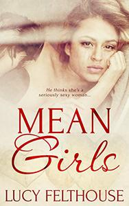 Mean Girls: A BBW Steamy Romance Novella