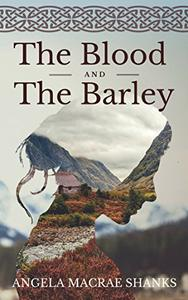 The Blood And The Barley