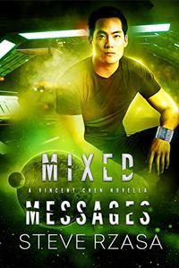 Mixed Messages: A Vincent Chen Novella