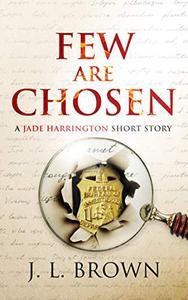 Few Are Chosen: A Jade Harrington Short Story