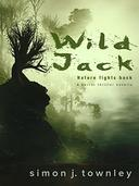 Wild Jack: A Fantasy Horror Thriller