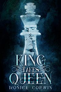 King Takes Queen: a Time Travel Romance