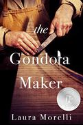 The Gondola Maker: A Novel of 16th-Century Venice
