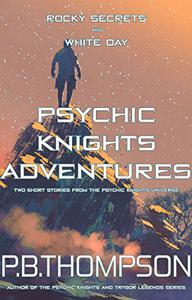 Psychic Knights Adventures: Rocky Secrets and White Day