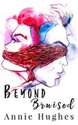 Beyond Bruised