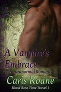 A Vampire's Embrace: A Paranormal Romance