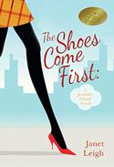The Shoes Come First: A Jennifer Cloud Novel