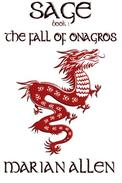 The Fall of Onagros: Sage: Book 1 (Sage Trilogy)